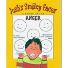 Josh's Smiley Faces A story about Anger