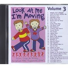 Look At Me I'm Moving – Volume 3