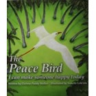 The Peace Bird - I can make someone happy today